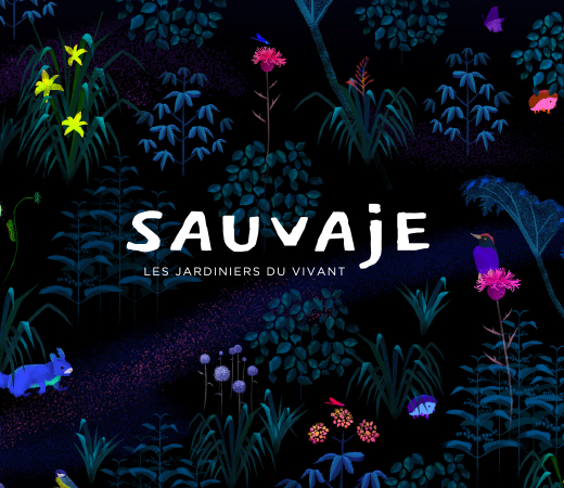 Sauvaje – les jardiniers du vivant